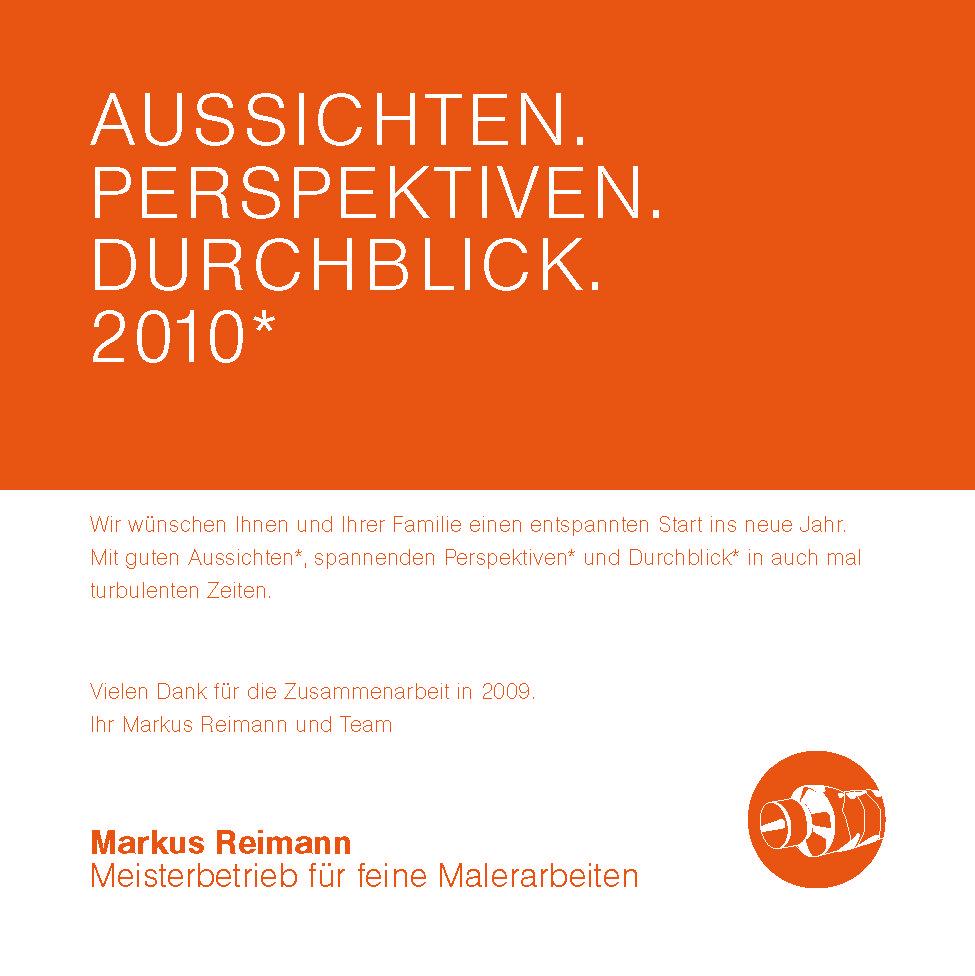 Ein erfolgreiches Jahr 2010 wünscht der Malerbetrieb Reimann!